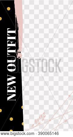 Fashion Floral Story. Cute Pink New Outfit Social Media Story Template. New Outfit Social Banner Lay