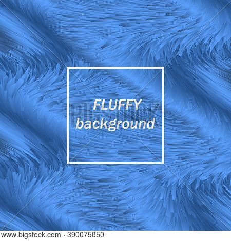 Blue Shaggy Background. Abstract Vector Background.fluffy Background