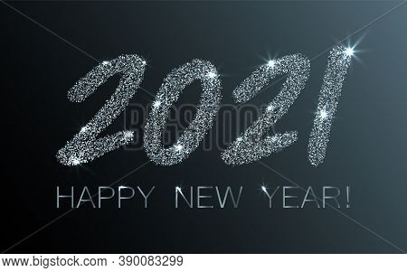 Silver 2021 Happy New Year Vector Poster. Confetti Particles Calligraphic Font. Happy New Year Wishe
