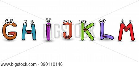 Set Of Vector Alphabet Funny Cartoon Styled Hand Drawn Font With A Colorful G H Ij K L M Capital Let