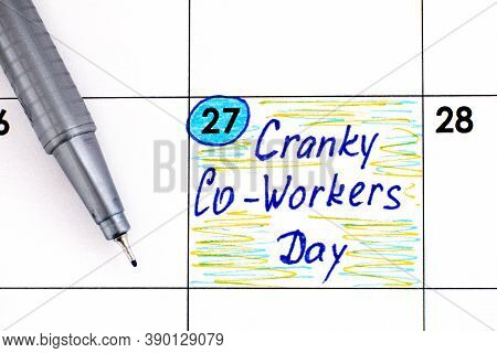 Reminder Cranky Co-workers Day In Calendar With Pen. October 27