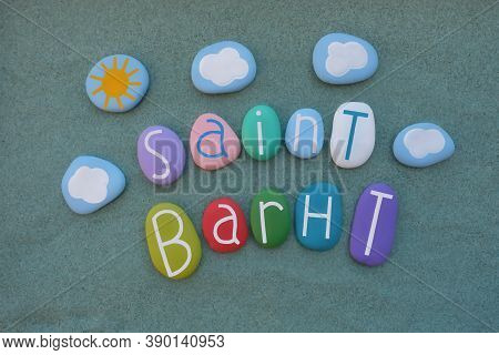 Saint Barth, French Abbreviation Of Saint Barthélemy, Souvenir With Colored Stone Letters