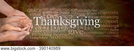 Stay Safe Stay Home Covid Word Cloud Thanksgiving Banner - Male Hands Cupped Around Female  Hands Be