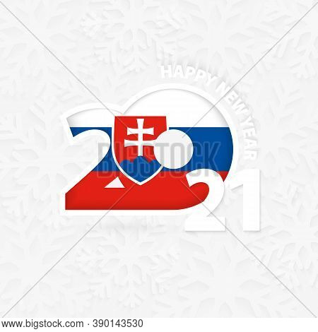 Happy New Year 2021 For Slovakia On Snowflake Background. Greeting Slovakia With New 2021 Year.