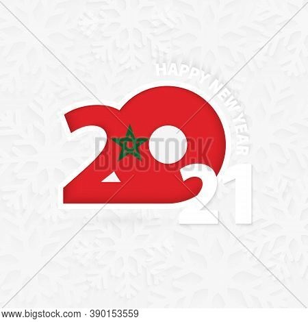 Happy New Year 2021 For Morocco On Snowflake Background. Greeting Morocco With New 2021 Year.