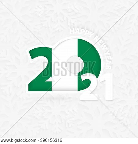 Happy New Year 2021 For Nigeria On Snowflake Background. Greeting Nigeria With New 2021 Year.