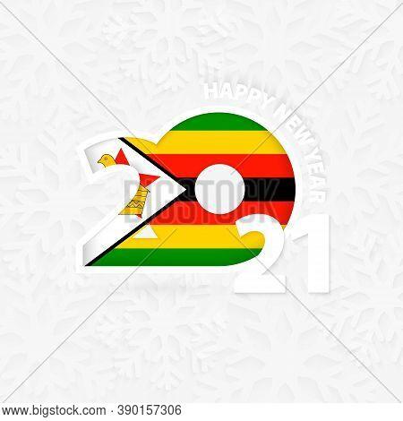 Happy New Year 2021 For Zimbabwe On Snowflake Background. Greeting Zimbabwe With New 2021 Year.