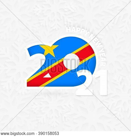 Happy New Year 2021 For Dr Congo On Snowflake Background. Greeting Dr Congo With New 2021 Year.