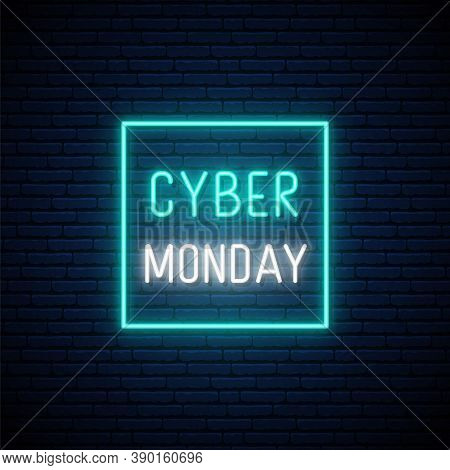 Cyber Monday Sale Neon Signboard. Neon Cyber Monday Inscription In Square Frame. Advertising Vector