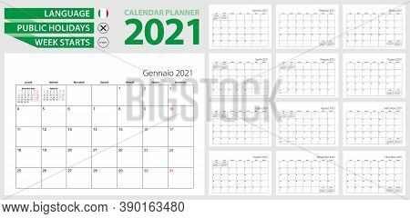Italian Calendar Planner For 2021. Italian Language, Week Starts From Monday. Vector Calendar Templa