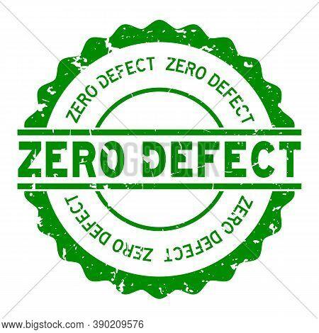 Grunge Green Zero Defect Word Round Rubber Seal Stamp On White Background