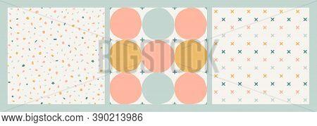 Three Pastel Seamless Vector Patterns. Hand-drawn Terrazzo Texture, Circles, Stars, Cross-stitches.
