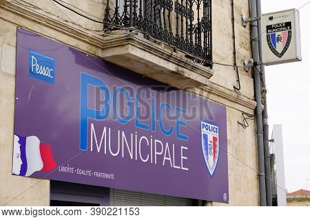 Pessac , Aquitaine / France - 10 10 2020 : Police Municipale Means In French Municipal Police Sign O