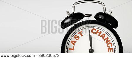 Last Chance Wording Print Screen On Black Alarm Clock.