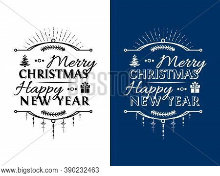 Merry Christmas, Happy New Year Lettering Logo Design. Holiday Wishes In Black And White Color. Vect