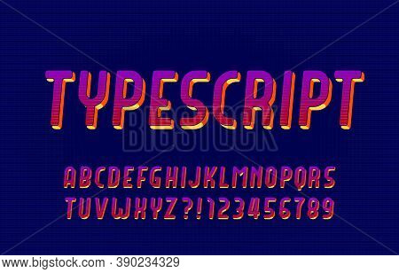 Retro Typescript. Vivid Letters And Numbers. Stock Vector Alphabet Font For Your Typography Design.
