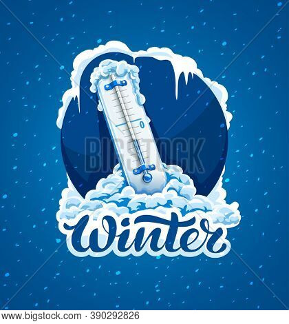 Winter frost calligraphic text and sign. Cold weather. Thermometer with low temperature in snow, frosted and frozen icicles. Concept for Weather Forecast in blue circle. 3D illustration.