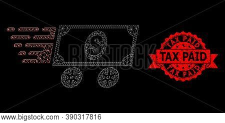 Mesh Net Dollar Delivery Wagon On A Black Background, And Tax Paid Grunge Ribbon Stamp Seal. Red Sta