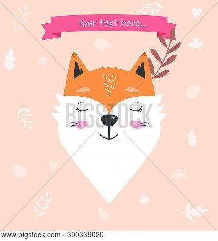 Cute Fox Face For Cards, Nursery, Gifts, Childrens Clothes, Avatars, Etc. Adorable Animal Cartoon Fl