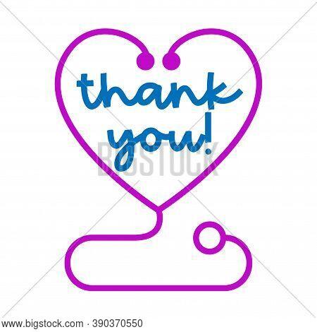 Thank You Doctors And Nurses, Stethoscope With Heart Shape - Stop Coronavirus, Doctor T-shirt. Nursi