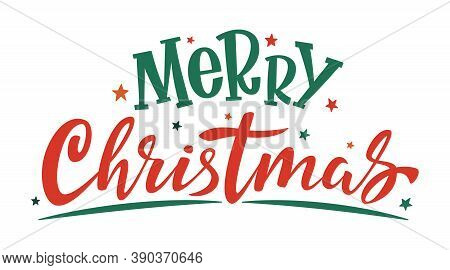 Merry Christmas Handwritten Lettering. Red And Green Text With Stars Isolated On White. Xmas Holiday