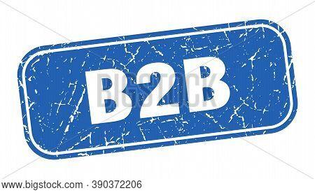 B2b Stamp. B2b Square Grungy Blue Sign