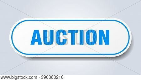 Auction Sign. Auction Rounded Blue Sticker. Button