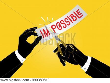 An Illustration Of Businessman Holding Pair Of Scissors In Hand Cuts White Paper With The Text Impos