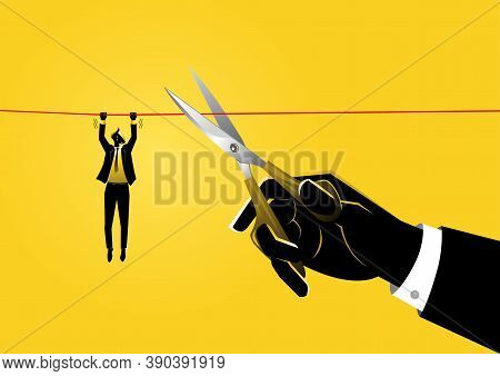 An Illustration Of A Businessman Hanging On Rope Meanwhile A Giant Hand With Scissors Is Cutting The