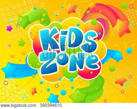 Kids Zone. Coloring Play Area Banner, Cartoon Funny Children Room Or Playground Poster. Entertainmen