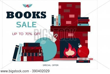 Big Book Sale. Vector Illustration Of A Stack Of Books And A Cozy Fireplace With Books On The Shelf.