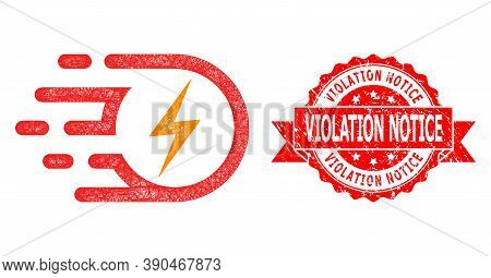 Network Electric Strike Icon, And Violation Notice Textured Ribbon Seal Print. Red Stamp Seal Contai