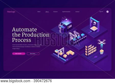Automate Production Process Banner. Innovation Technologies In Manufacturing, Automation Work On Ind