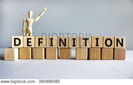 'definition' Written On Wood Blocks. Business Concept. Wooden Model Of Human. Copy Space. Beautiful