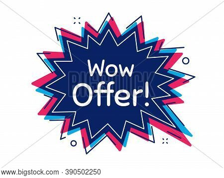 Wow Offer. Thought Bubble Vector Banner. Special Sale Price Sign. Advertising Discounts Symbol. Dial
