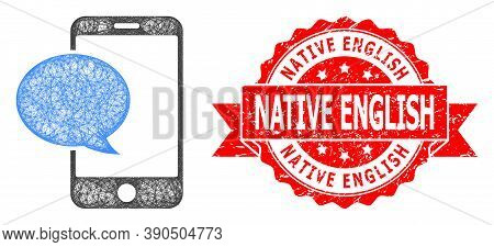 Wire Frame Smartphone Message Icon, And Native English Corroded Ribbon Seal. Red Seal Has Native Eng