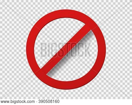 Banned Icon Template. Red Circle With Crossed Out Stripe Symbol Of Prohibition Travel And Blocking I