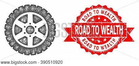 Wire Frame Tire Wheel Icon, And Road To Wealth Corroded Ribbon Seal Print. Red Stamp Seal Has Road T