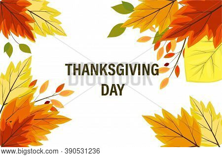 Thanksgiving Holiday, Lettering. Autumn Leaves, Twigs, On A White Background. Printable Greeting Car