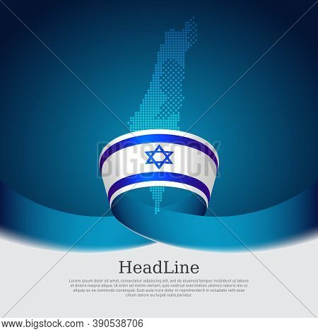 Mosaic Map, Flag Of Israel On A White Blue Background. Israel Flag Background. State Israeli Patriot