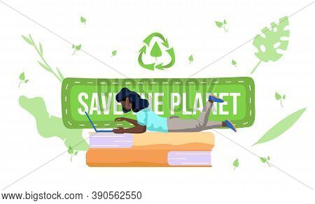 A Girl With A Laptop Lies On The Books And Works Or Studies On Her Computer. Save The Planet Concept