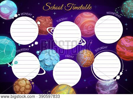 Education School Timetable Vector Template With Cartoon Fantasy Planets In Dark Starry Sky. Kid Time