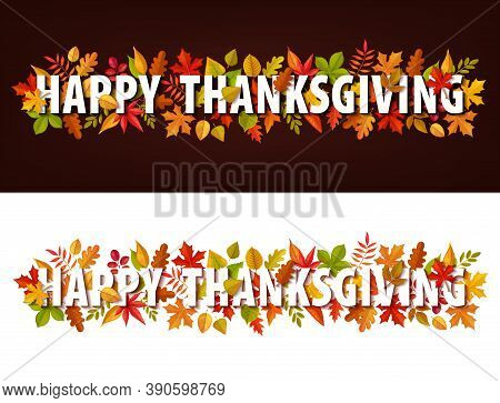 Happy Thanksgiving Vector Horizontal Banners, Greeting Typography With Autumn Leaves. Thanks Giving