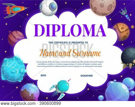 Education School Diploma With Vector, Rockets And Planets. Kindergarten Certificate With Futuristic