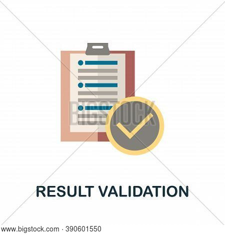 Result Validation Icon. Simple Element From Business Growth Collection. Creative Result Validation I