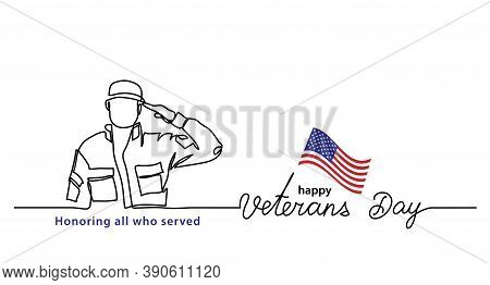 Veterans Day Minimalist Vector Banner, Poster, Background With American Soldier Outline. One Continu