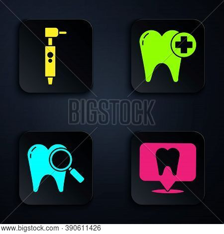 Set Dental Clinic Location, Tooth Drill, Dental Search And Tooth. Black Square Button. Vector