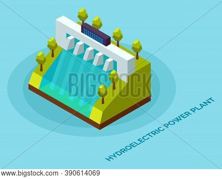 Hydroelectric Power Plant. Clean Energy And Electricity Concept. Energy Electric, Alternative Hydroe