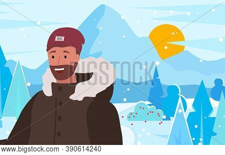 Male Wearing Warm Clothes Spending Time By Mountains In Winter. Young Personage On Vacation In Resor