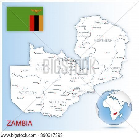 Detailed Zambia Administrative Map With Country Flag And Location On A Blue Globe.